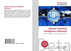 Bookcover of Watson (artificial intelligence software)