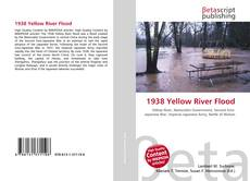 Bookcover of 1938 Yellow River Flood