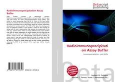 Bookcover of Radioimmunoprecipitation Assay Buffer
