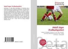 Couverture de Adolf Jäger (Fußballspieler)