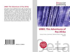 Bookcover of URBO: The Adventures of Pax Afrika