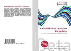 Bookcover of Radiodiffusion Télévision Congolaise
