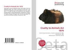 Bookcover of Cruelty to Animals Act 1876