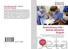 Обложка Revolutionary Cells – Animal Liberation Brigade