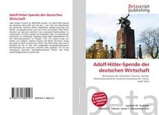 Adolf-Hitler-Spende der deutschen Wirtschaft kitap kapağı