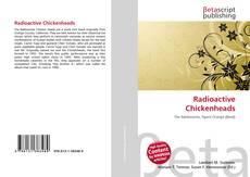 Capa do livro de Radioactive Chickenheads