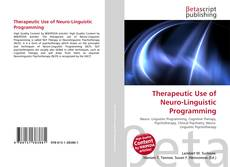 Обложка Therapeutic Use of Neuro-Linguistic Programming