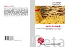 Bookcover of Walk the World