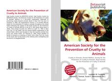 Bookcover of American Society for the Prevention of Cruelty to Animals