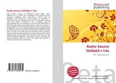 Portada del libro de Radio Source SHGb02+14a
