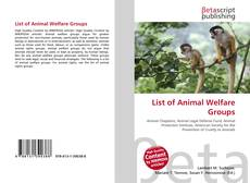 Bookcover of List of Animal Welfare Groups