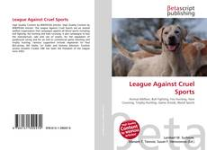 Bookcover of League Against Cruel Sports