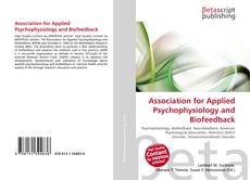 Bookcover of Association for Applied Psychophysiology and Biofeedback
