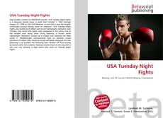 Bookcover of USA Tuesday Night Fights