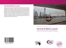 Bookcover of Fairmile B Motor Launch