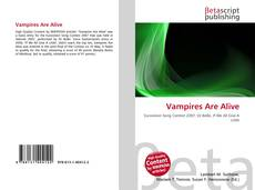 Bookcover of Vampires Are Alive