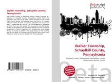 Bookcover of Walker Township, Schuylkill County, Pennsylvania