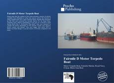 Bookcover of Fairmile D Motor Torpedo Boat