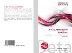 Bookcover of X-Ray Astronomy Satellites