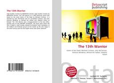 Bookcover of The 13th Warrior