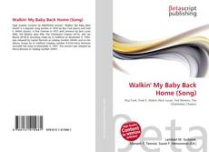 Bookcover of Walkin' My Baby Back Home (Song)