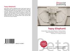 Bookcover of Topsy (Elephant)