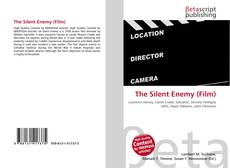 Bookcover of The Silent Enemy (Film)