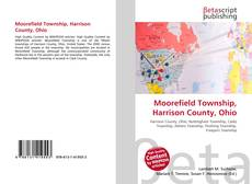 Bookcover of Moorefield Township, Harrison County, Ohio