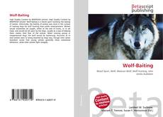 Bookcover of Wolf-Baiting