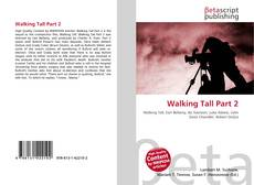 Bookcover of Walking Tall Part 2