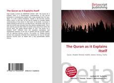 Buchcover von The Quran as it Explains Itself