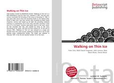 Bookcover of Walking on Thin Ice