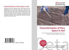 Bookcover of Characterisation of Pore Space in Soil