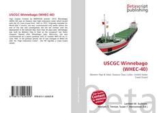 Bookcover of USCGC Winnebago (WHEC-40)