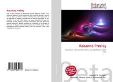 Bookcover of Raeanne Presley