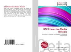 Bookcover of USC Interactive Media Division