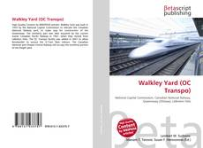 Bookcover of Walkley Yard (OC Transpo)
