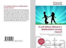 Bookcover of X and Others (Minors) v Bedfordshire County Council