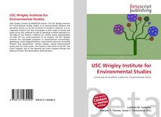 Bookcover of USC Wrigley Institute for Environmental Studies