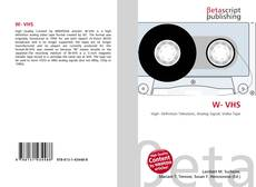 Bookcover of W- VHS