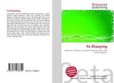 Bookcover of Ye Zhaoying