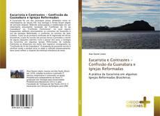 Обложка Eucaristia e Contrastes - Confissão da Guanabara e Igrejas Reformadas