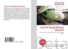 Обложка Narrow Gauge Railway Museum