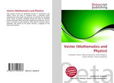 Bookcover of Vector (Mathematics and Physics)