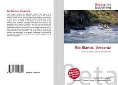 Bookcover of Río Blanco, Veracruz