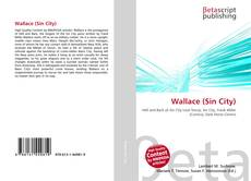 Bookcover of Wallace (Sin City)
