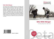 Bookcover of NHL-WHA Merger