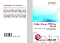 Copertina di Wallace Chapel AME Zion Church