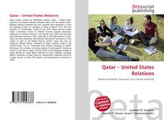 Bookcover of Qatar – United States Relations