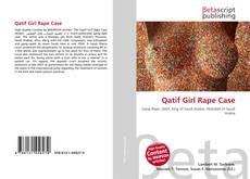 Bookcover of Qatif Girl Rape Case